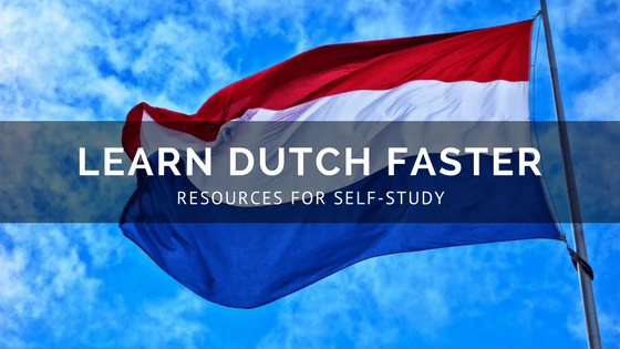 Free Resources Learn Dutch Faster